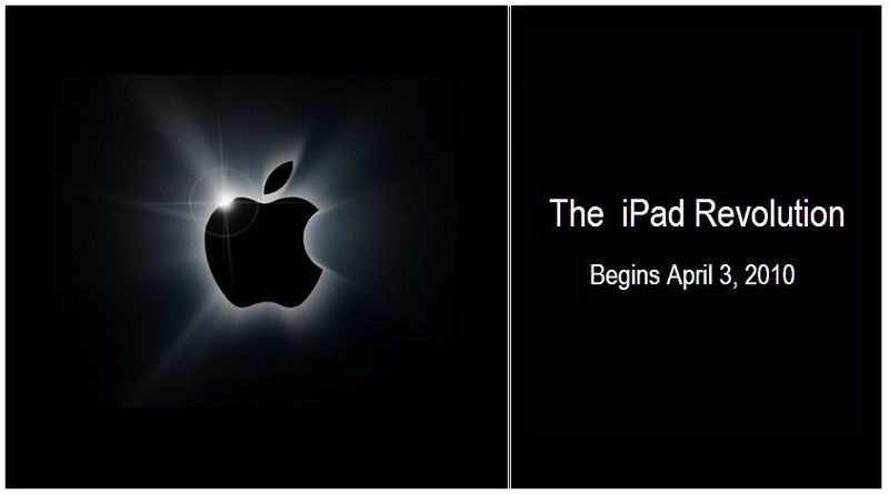 THE IPAD REVOLUTION BEGINS APRIL 3, 2010