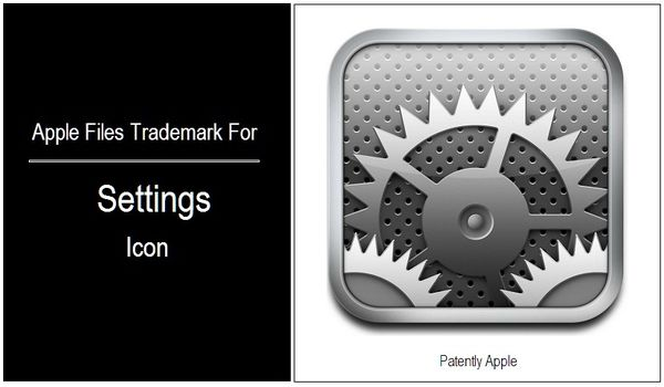 iphone settings icon apple files trademark for quot settings quot icon patently apple 12307