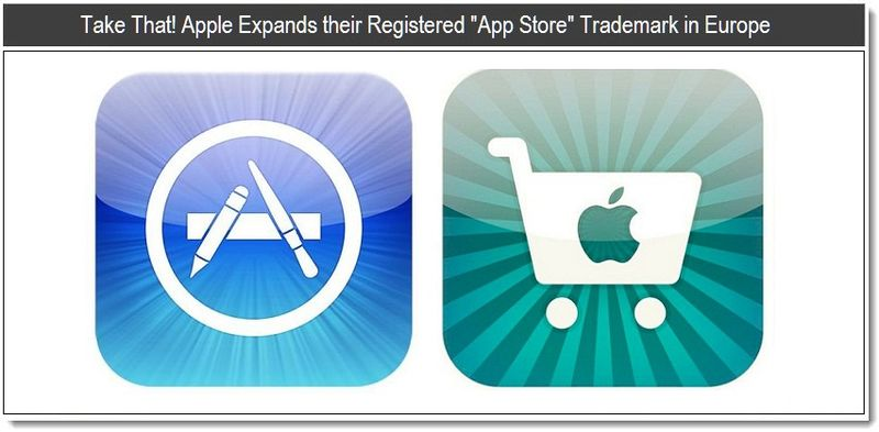 Take That - Apple Expands their Registered App Store Trademark in Europe