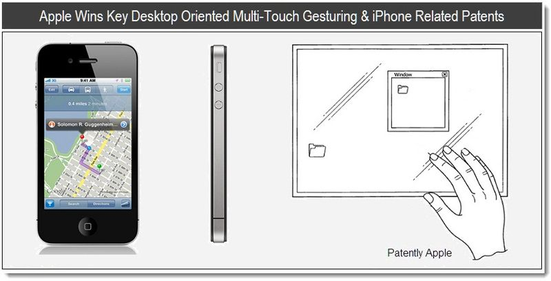 1 - Apple Wins Key Desktop Oriented Multi-Touch Gesturing & iPhone Related Patents - April 12, 2011