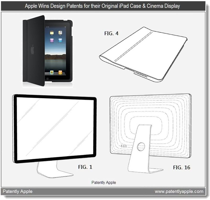 3 - Apple Wins Design Patents for their Original iPad Case & Cinema Display - May 2011
