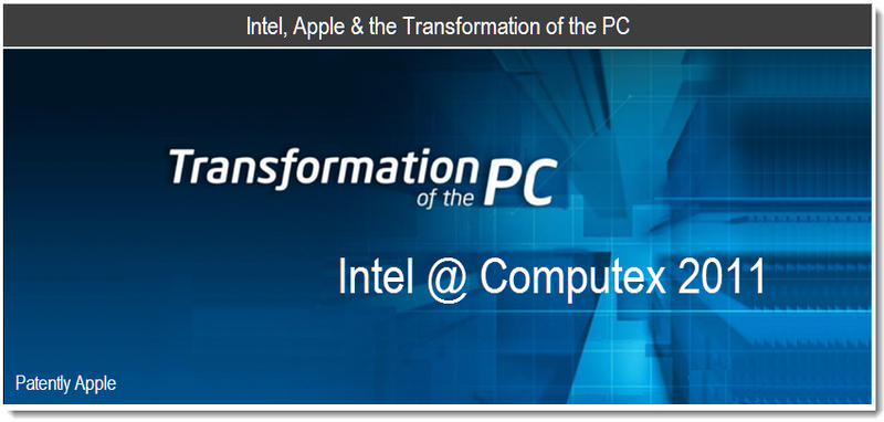 1 - Intel, Apple & the Transformation of the PC - June 2011