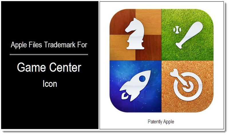 1 - Apple Files for Game Center Trademark in US - May 2011