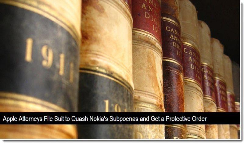 1 - Apple Attorney's File Suit to Quash Nokia's Subpoenas
