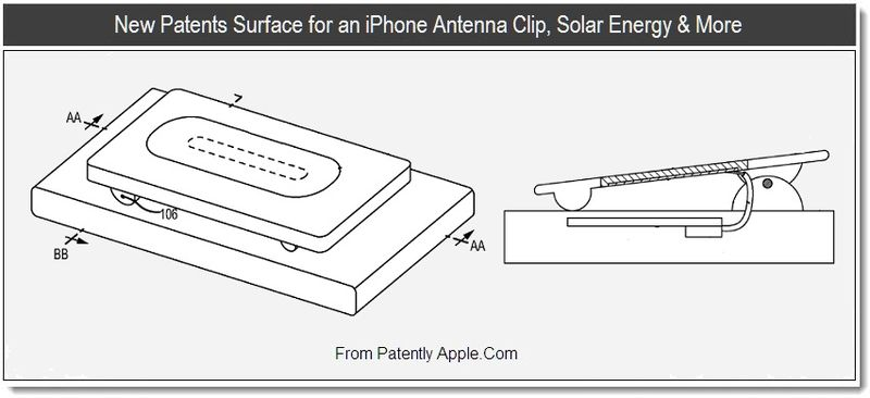 1 - New Patent Surface for an iPhone Antenna Clip, Solar Energy & More, Aug 2011, Patently Apple