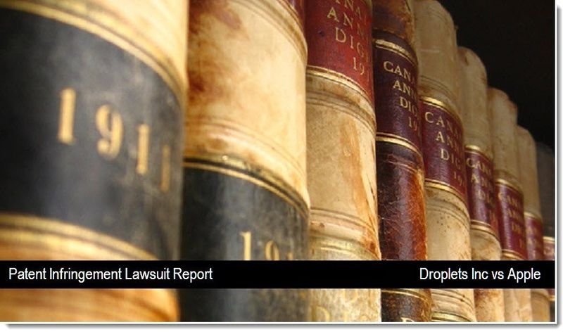 1 - Droplets Inc vs Apple, Patent infringement lawsuit, Sept 9, 2011, Patently Apple Blog