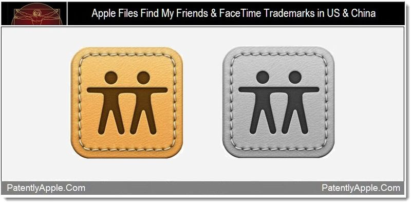 1 - Apple files Find My Friends & FaceTime trademarks in us and china