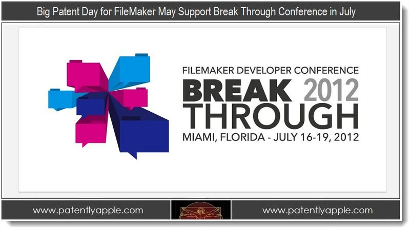 3 - Big Patent Day for FileMaker may support Break Through Conference