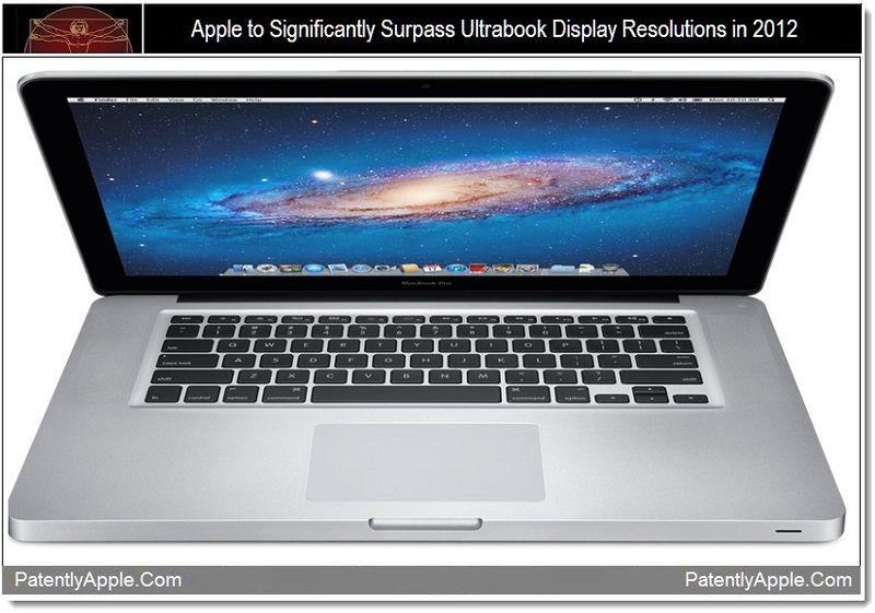 1 - Apple to surpass ultrabook display resolutions in 2012