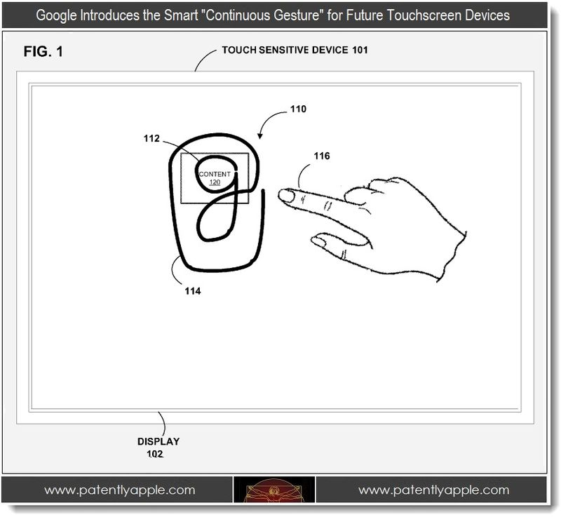 2 - Google patent, the smart continuous gesture for touchscreen devices