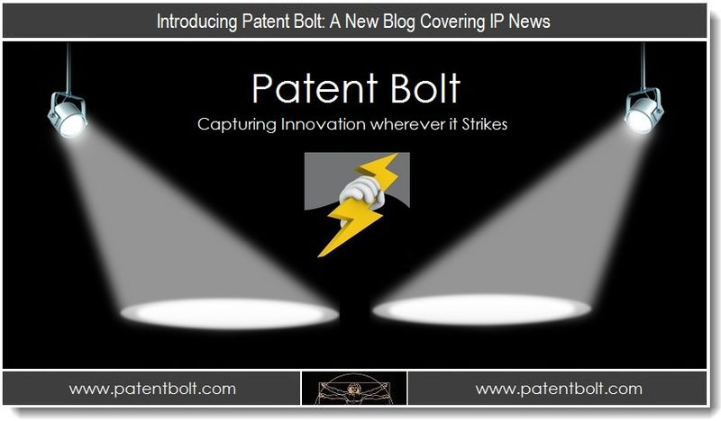 V2 - Introducing Patent Bolt - a New IP Blog