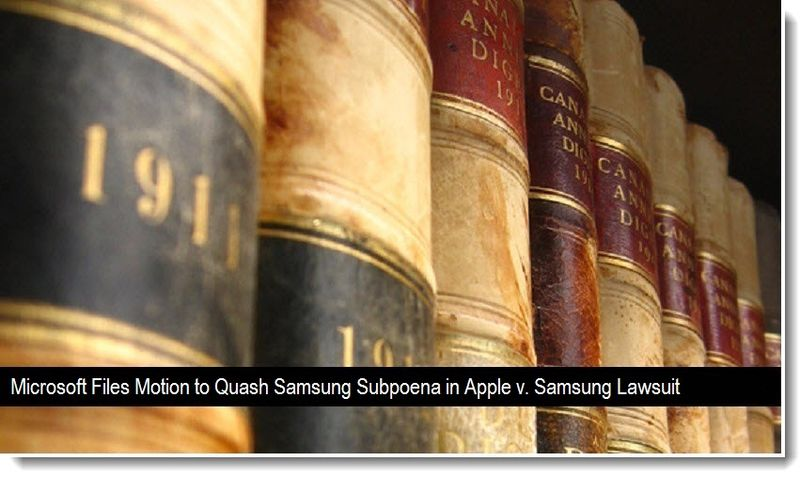 1A - Msft files motion to quash samsung subpoena in Apple v Samsung lawsuit