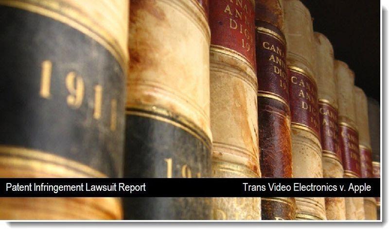 1 - Trans Video Electronics v. Apple