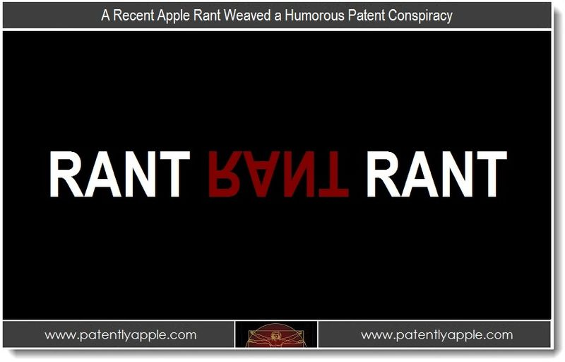 1. A Recent Apple Rant Weaved a Humorous Patent Conspiracy