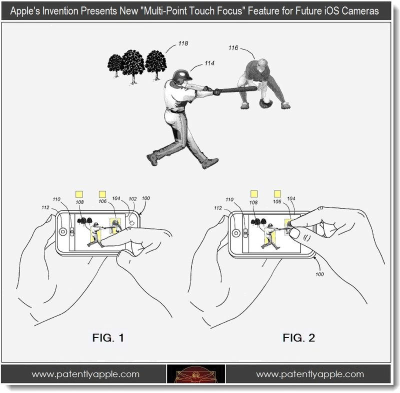 2 - Apple invention May 2012 - multipoint touch focus for future iOS cameras