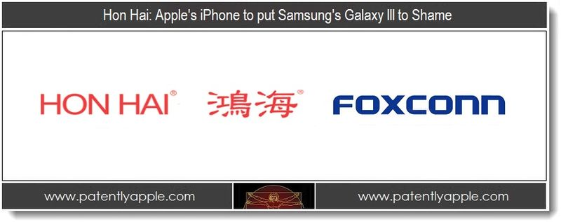 1. Hon Hai - Apple's iPhone 5 to put Samsung's Galaxy III to Shame