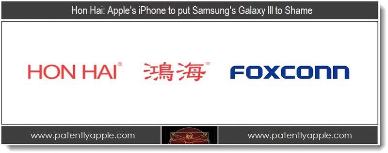 1. Hon Hai - Apple's iPhone 5 to put Samsung's Galaxy III to Shame
