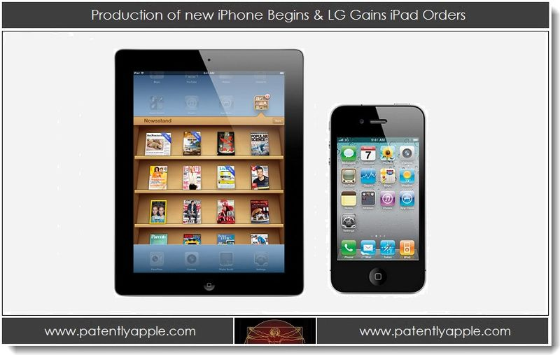 1. Production of new iPhone Begins & LG Gains iPad Orders