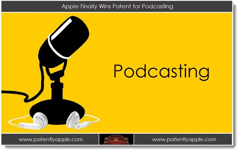 1A - Apple Finally Wins Patent for Podcasting