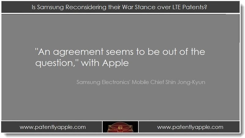 1. Is Samsung Reconsidering their War Stance over LTE Patents