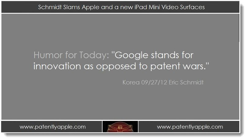 1. Schmidt Slams Apple and a new iPad mini video surfaces