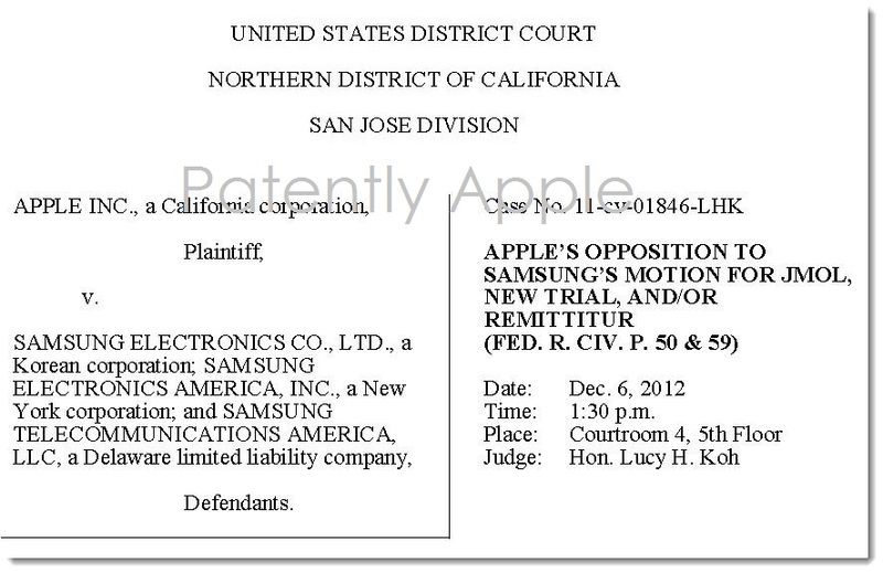4. Apple v. Samsung - Apple's Opposition filed in court for a Dec 6, 2012 hearing Honorable Lucy Koh