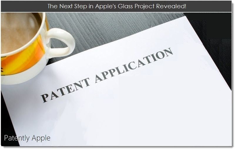 1. The Next Step in Apple's Glass Project Revealed