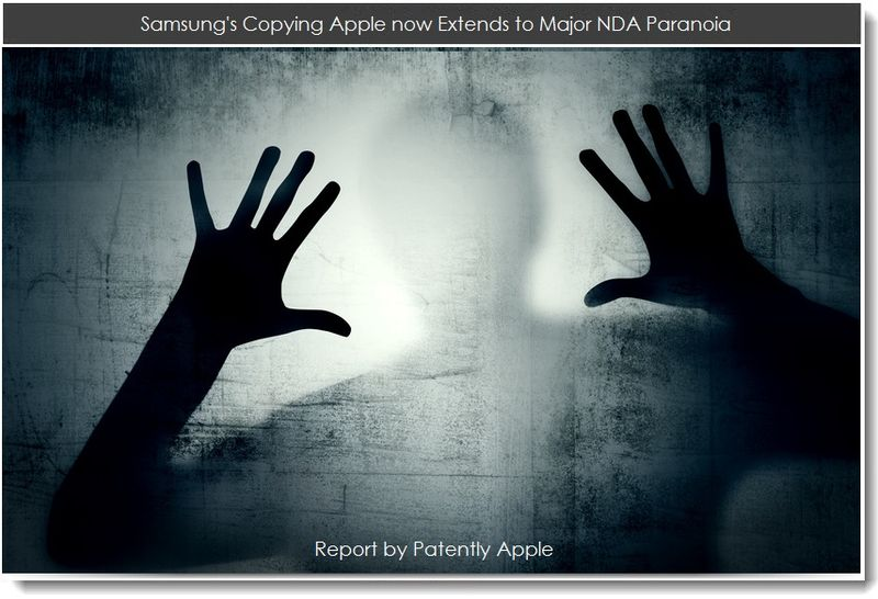 1. Samsung's Copying Apple now Extends to Major NDA Paranoia
