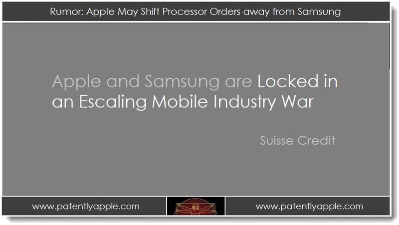Sept 05, 2012 - Rumor - Apple may Shift Processor Orders away from Samsung