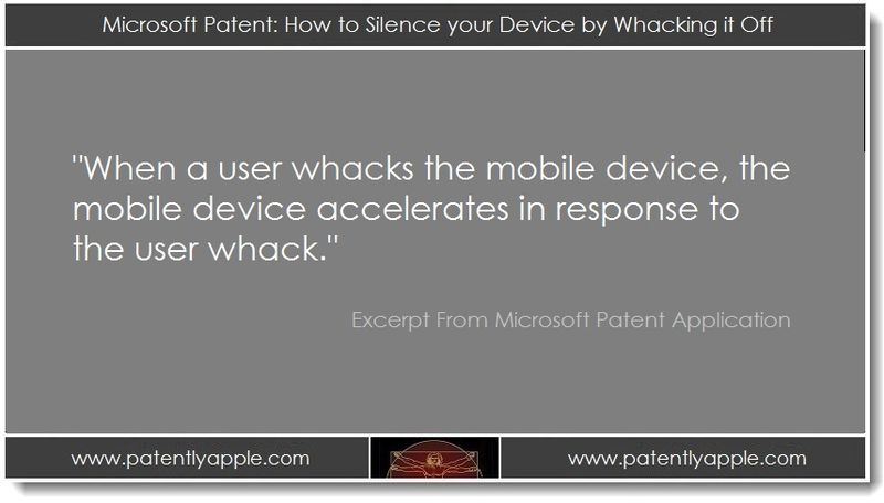 1 PA. Microsoft Patent - How to Silence your Device by Whacking it Off