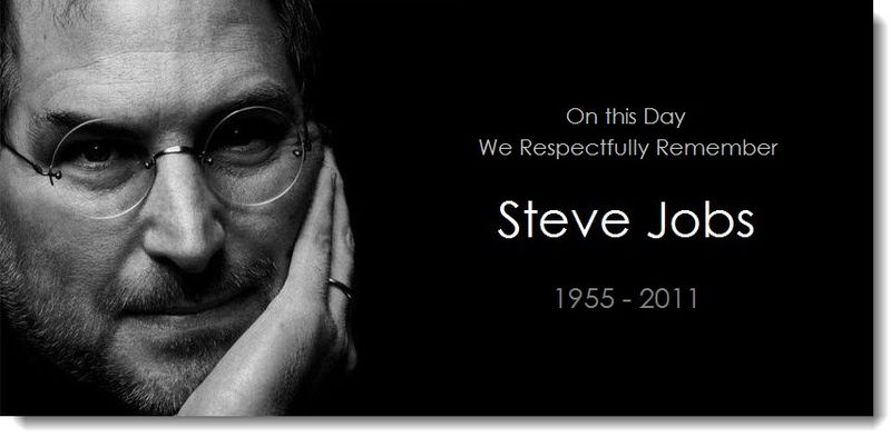 1AA - On this Day, We Respectfully Remember Steve Jobs 1955-2011