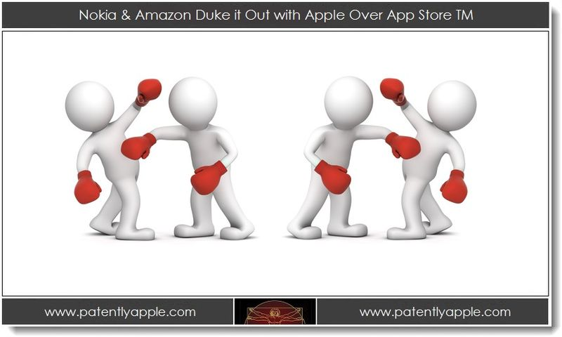 1. Nokia & Amazon Duke it Out with Apple Over App Store TM