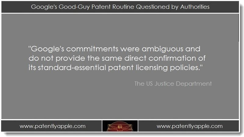 1. Google's Good-Guy Patent Routine Questioned by Authorities