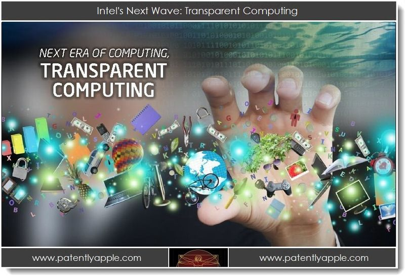 1. Intel's Next Wave - Transparent Computing