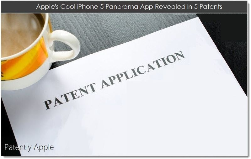 1. Apple's Cool iPhone 5 Panorama App Revealed in 5 Patents