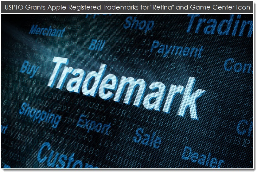 US Patent & Trademark Office Grants Apple Registered