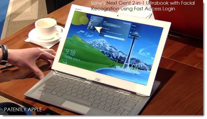 11 Sony's next gen 2-in-1 Ultrabook will offer LIVE ID Facial Recognition to eliminate passwords