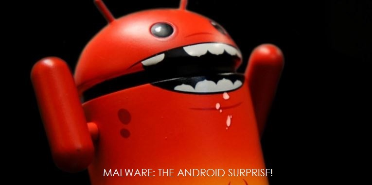 3. MALWARE - THE ANDROID SUPRISE