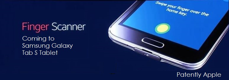 1. Samsung bringing fingerprint scanner to tablets first