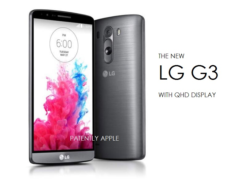 LG Delivers their new G3 Smartphone with a QHD 5 5