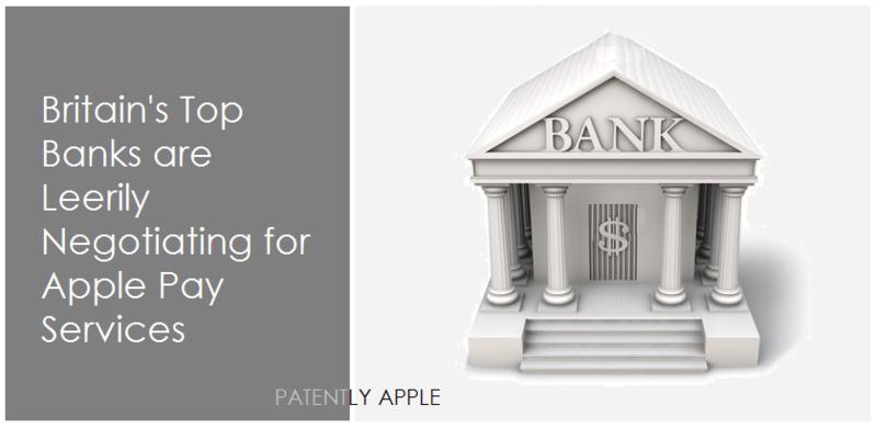 1AF 3 PATENTLY APPLE, UK BANKS ...