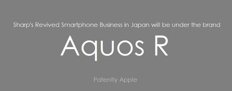 1 AF 99 X SHARP SMARTPHONES REVIVAL UNDER AQUOS R BRAND IN JAPAN