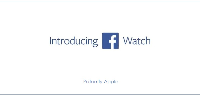 photo image Facebook Introduces 'Watch' a new TV-Like Rival to YouTube