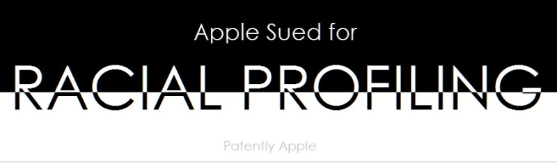 1AF X2017 99X APPLE RACIAL PROFILIING LAWSUIT