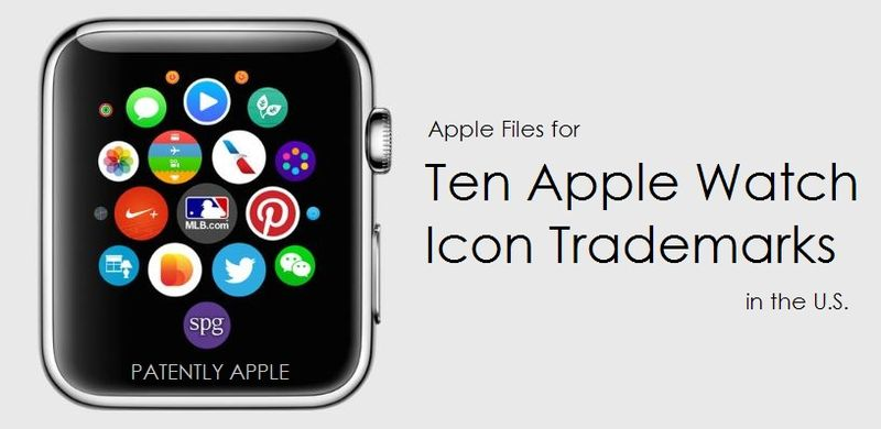 1. COVER GRAPHIC - APPLE WATCH APP ICONS - TM REPORT PATENTLY APPLE