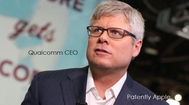 Qualcomm's CEO closes his eyes to being Ruled an Abusive Monopoly Power and Downplays their Battle with Apple