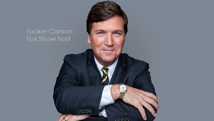 2  x Tucker Carlson  Fox show host