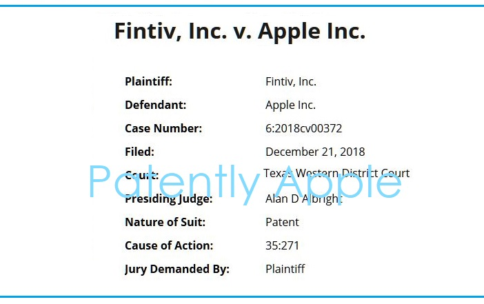 3 X lawsuit against apple by FINTIV  court docket data from Patently Apple dec 25  2018
