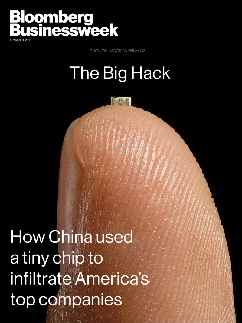 2 X Bloomberg Businessweek The Big Hack  China chips spying on Apple and Amazon