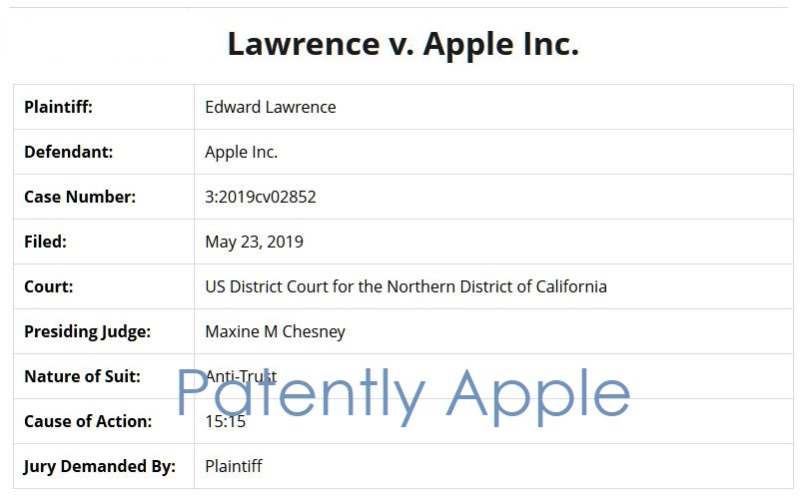2 x class action against Apple by Edward Lawrence May 2019  Patently Apple report